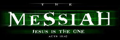 the messiah jesus is the one