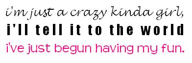 crazy kinda girl