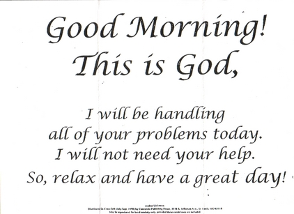 good morning this is god
