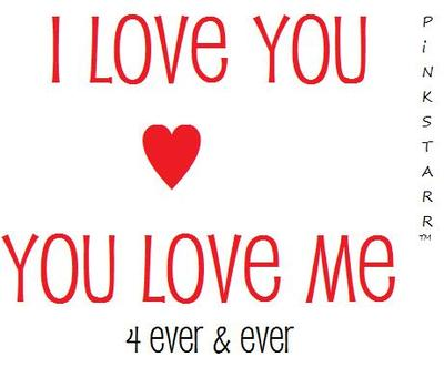 i love you you love me forever and ever