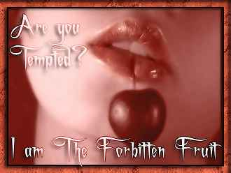 are you tempted i am the forbidden fruit