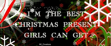 i'm the best christmas present girls can get