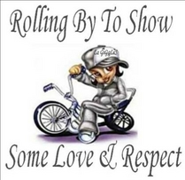 rolling by to show some love and respect