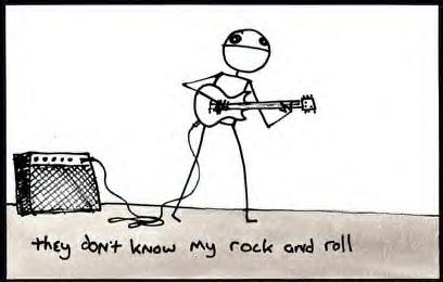 they don't know my rock and roll