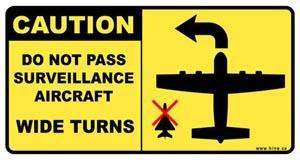 caution do not pass aircraft wide turns