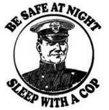 be safe at night sleep with a cop