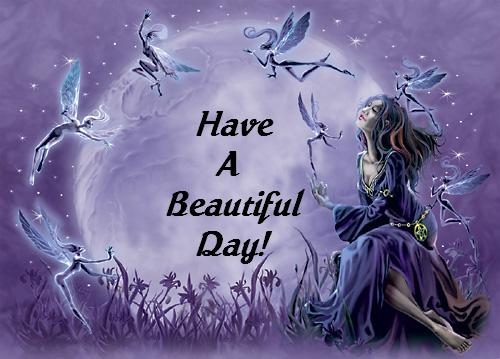 have a beautiful day fairies