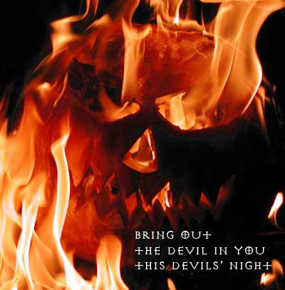 bring out the devil in you this devils night