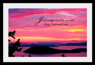joy is light that fills you with hope faith and love