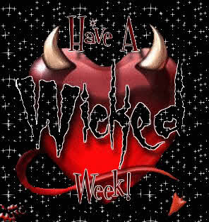 have a wicked week
