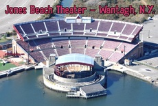 Jones Beach Theater - Wantagh, N.Y.