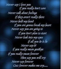 never say i love you if you really don't care