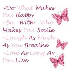 do what makes you happy quote