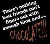 chocolate and best friends