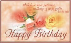 with love and patience nothing is impossible happy birthday