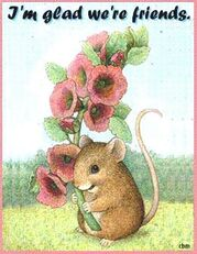 i'm glad we're friends mouse with flowers