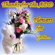 thanks for the add flowers for you
