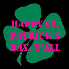 happy st patricks day yall