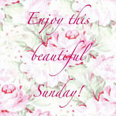 enjoy this beautiful sunday